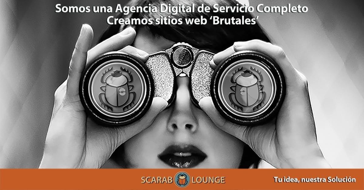 """Somos una agencia digital de servicio completo que crea sitios web """"Brutales"""". Scarab Lounge, agencia digital de servicio completo para sitios web, marketing y redes sociales nacionales e internacionales"""