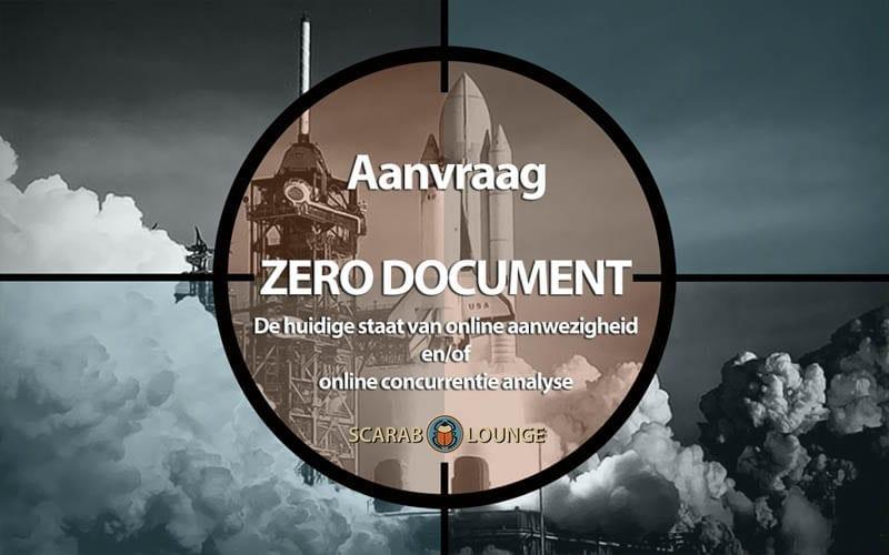 Aanvraag 'Zero document' Product formulier. De huidige staat van online aanwezigheid en/of online concurrentieanalyse