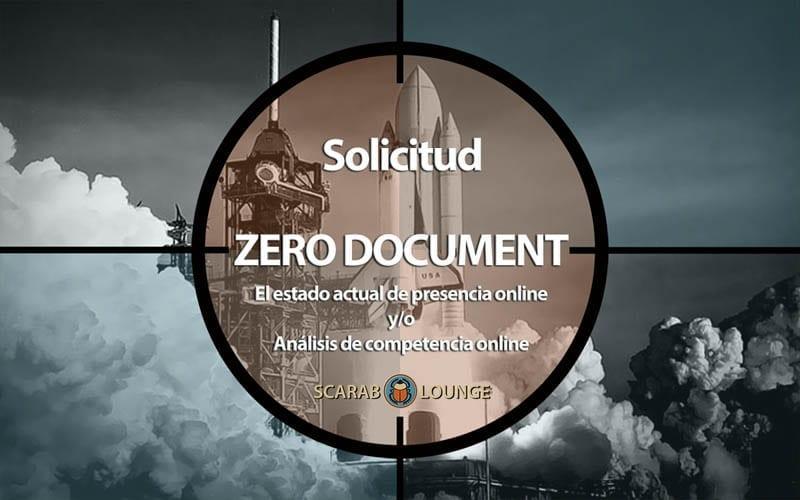 Solicitud 'Documento Cero' Solicitud formulario. El estado actual de presencia online y/o análisis de competencia online